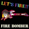 LET'S FIRE!!